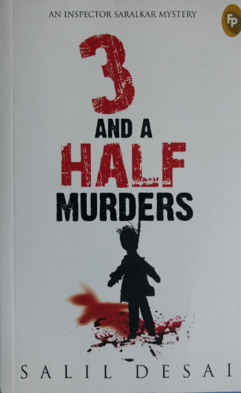 3 And A Half Murders (An Inspector Saralkar Mystery) - Book Cover