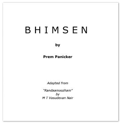 prem panicker (b) panicker's version is a creative translation so even if someone did take him to   i miss those weekly updates of bhimsen on prem's blog.