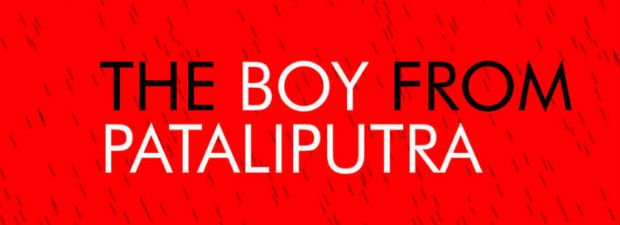 The boy from Pataliputra by Rahul Mitra | Book Reviews