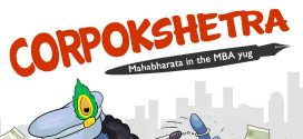 Corpokshetra: Mahabharata in the MBA Yug  by Deepak Kaul| Book Reviews
