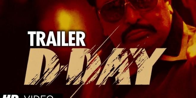 D-Day | Hindi Film | Bollywood Movie Reviews