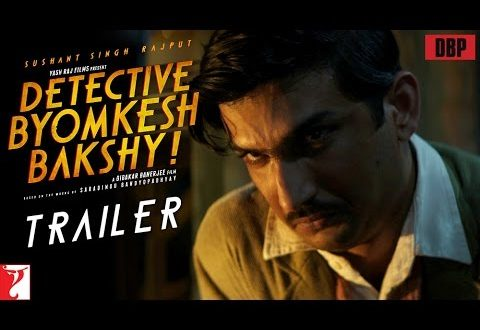 Detective Byomkesh Bakshy | Bollywood Film Reviews