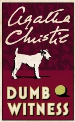 Dumb Witness - by Agatha Christie