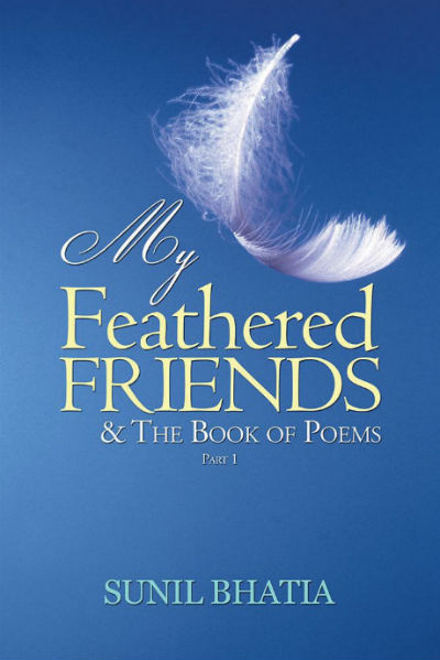 My Feathered Friends & The Book of Poems: Part 1 | Book Cover