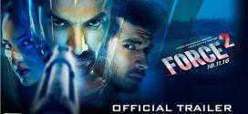 Force 2 | Hindi Film | Bollywood Movie Reviews