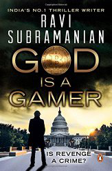 God Is A Gamer | BitCoin Thriller By Ravi Subramanian | Book Reviews