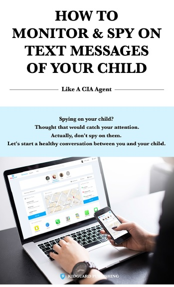 How to monitor & spy on text messages of your child - Book Cover