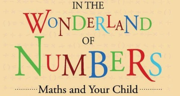 In The Wonderland Of Numbers – Maths and Your Child By Shakuntala Devi