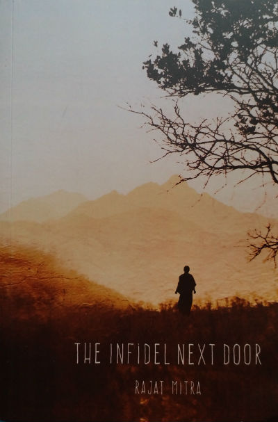 The Infidel Next Door by Rajat Mitra | Book Cover