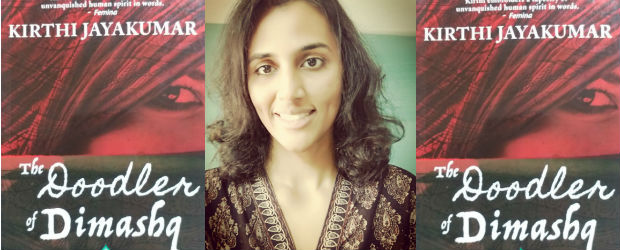 Interview With Kirthi Jayakumar | Author Of The Doodler Of Dimashq