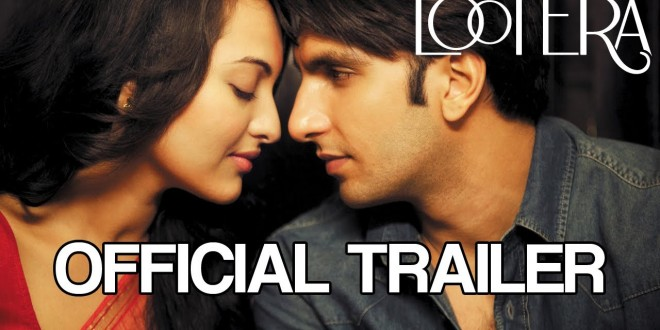 Lootera | Hindi Film | Bollywood Movie | Personal Reviews