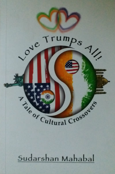 Love Trumps All! by Sudarshan Mahabal - Book Cover