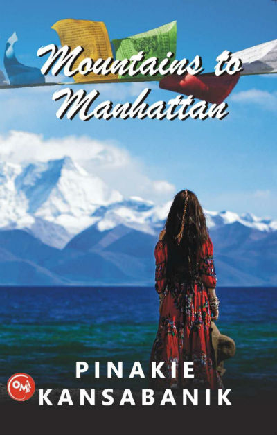 Mountains to Manhattan by Pinakie Kansabanik | Book Cover