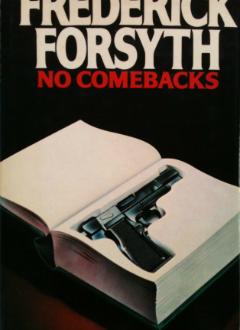 No Comebacks by Frederick Forsyth | Book Reviews