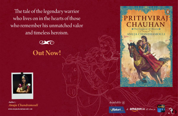 Prithviraj Chauhan: The Emperor of Hearts by Anuja Chandramouli | Book Cover