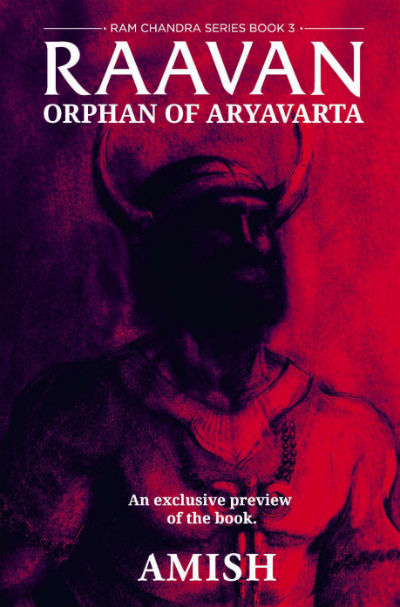 Raavan : Orphan Of Aryavarta - Book 3 of Ram Chandra Series by Amish Tripathi - Cover Page
