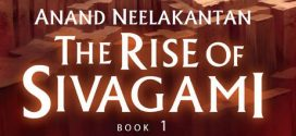 The Rise of Sivagami: Book 1 of Baahubali – Before the Beginning | Book Reviews