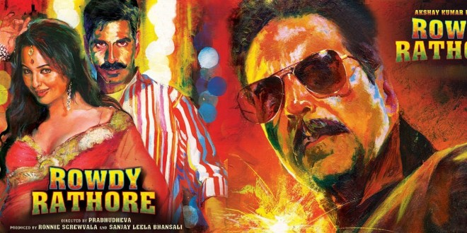 Rowdy Rathore | Bollywood Movie | Hindi Film | Views And Reviews
