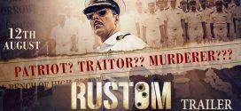 Rustom | Hindi Thriller Film | Movie Reviews
