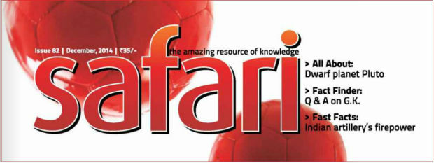 Safari Magazine | December 2014 Issue | Views And Reviews
