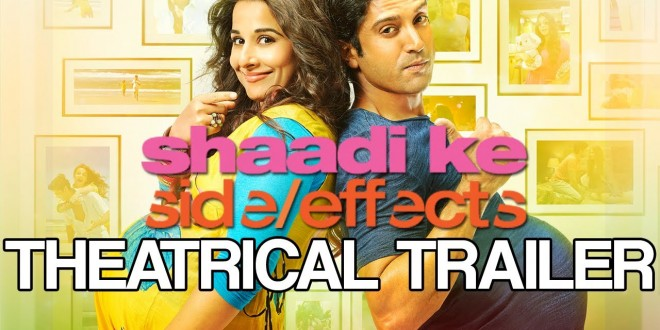 Shaadi Ke Side Effects | Bollywood Film | Hindi Movie | Personal Reviews
