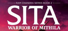 Sita – Warrior Of Mithila | Ram Chandra Book Series | Book Reviews