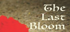 The Last Bloom by Poulomi Sengupta | Book Reviews