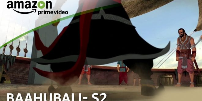 The Legend Of Kaala Khanjar | Episode 8 of Baahubali: The Lost Legends (Season 2) Animation Series | Views and Reviews