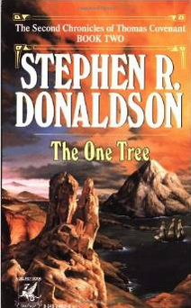 The One Tree (The Second Chronicles of Thomas Covenant) by Stephen R. Donaldson