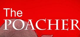 The Poacher by Neilay Khasnabish | Book Reviews