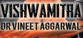 Vishwamitra : The Man Who Dared to Challenge the Gods by Dr Vineet Aggarwal | Book Reviews