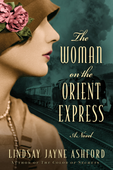 The Woman on the Orient Express - a book by - Lindsay Jayne Ashford - Cover Page