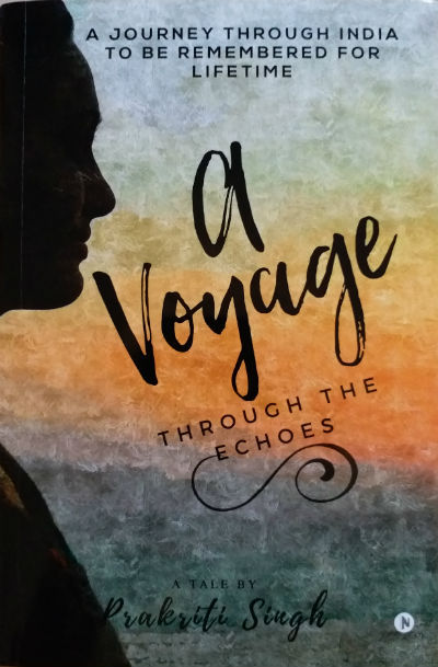 A Voyage Through the Echoes by Prakriti Singh | Book Cover