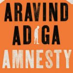 Amnesty by Aravind Adiga | Book Cover