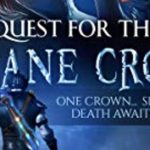 Quest For The Arcane Crown (One Crown... Seven Peices... Death Awaits Them All) | The Four Elements Trilogy by Yajat Sharma | Book Cover