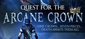 Quest For The Arcane Crown | The Four Elementals Trilogy by Yajat Sharma | Book Review