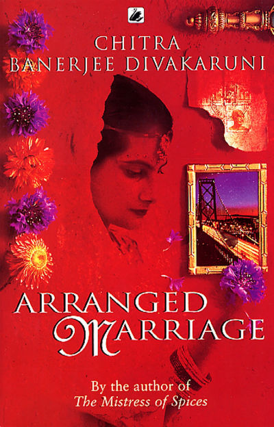 Arranged Marriage by Chitra Banerjee Divakaruni | Book Cover