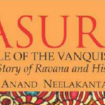 Asura - Tale Of The Vnquished : The Story Of Ravana and His People