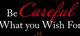 Be Careful What You Wish For by Laura Wellington | Book Review