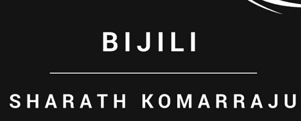 Bijili – A Short Story by Sharath Komarraju | Book Review