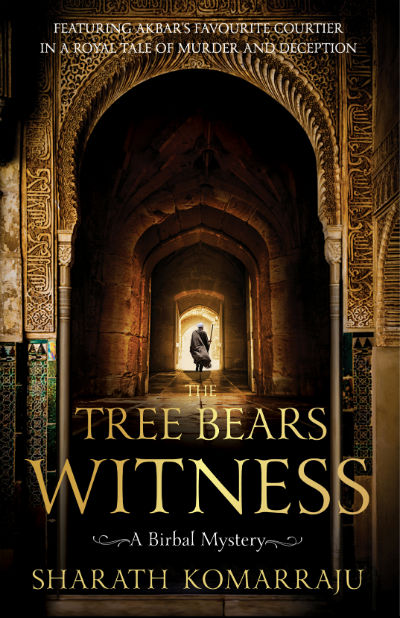 The Tree Bears Witness: A Birbal Mystery by Sharath Komarraju | Book Cover
