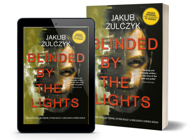 Blinded by the Lights By Jakub Żulczyk | Book Cover
