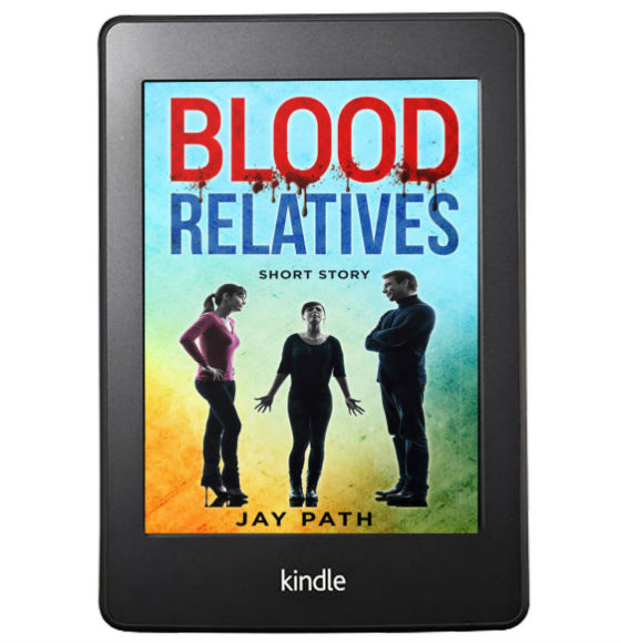Blood Relatives: Short Story By Jay Path | Book Cover