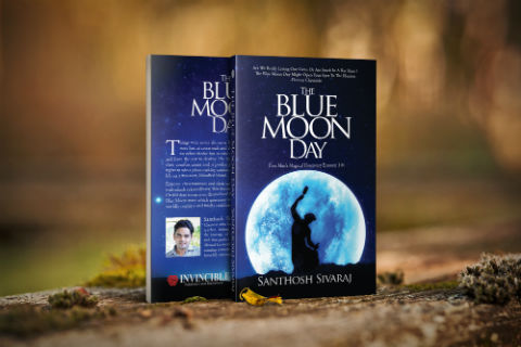 The Blue Moon Day: Five Men's Magical Discovery Enroute Life by Santhosh Sivaraj | Book Cover