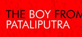 Interview of Rahul Mitra | Author of – The Boy From Pataliputra