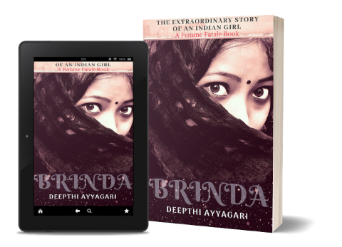 Brinda: The Extraordinary Story of An Indian Girl (Femme Fatale) By Deepthi Ayyagari | Book Cover