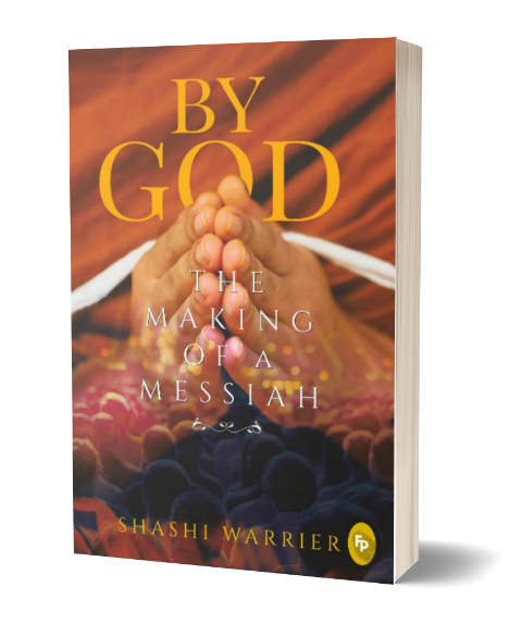 By God: The Making of a Messiah by Shashi Warrier - Book Cover
