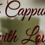 To Cappuccino with Love: A lot does happen over coffee... By Roopa Prabhakar | Book Cover