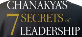 Chanakya's 7 Secrets Of Leadership By Radhakrishnan Pillai | Book Review