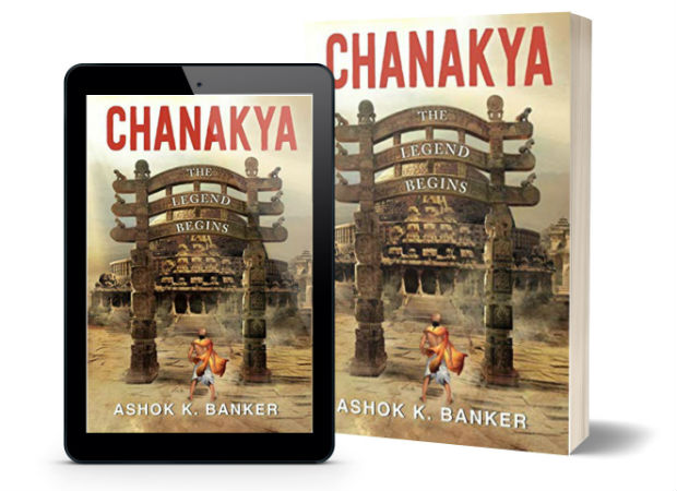 Chanakya: The Legend Begins: By Ashok K Banker | Book Cover